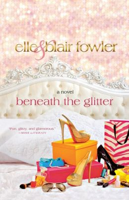 Beneath the Glitter (Sophia and Ava London Series #1)