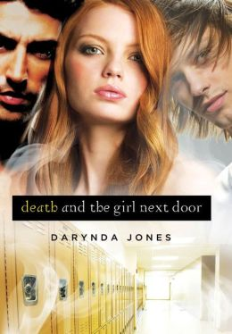 Death and the Girl Next Door (Darklight Series #1)
