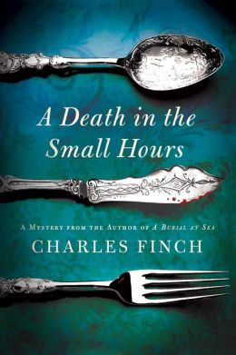A Death In The Small Hours Charles Lenox Series 6 By