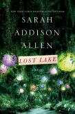 Book Cover Image. Title: Lost Lake, Author: Sarah Addison Allen