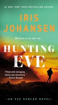 Hunting Eve (Eve Duncan Series #17)