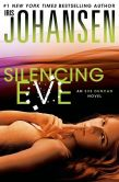 Book Cover Image. Title: Silencing Eve (Eve Duncan Series #18), Author: Iris Johansen