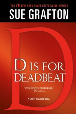 D Is for Deadbeat (Kinsey Millhone Series #4)
