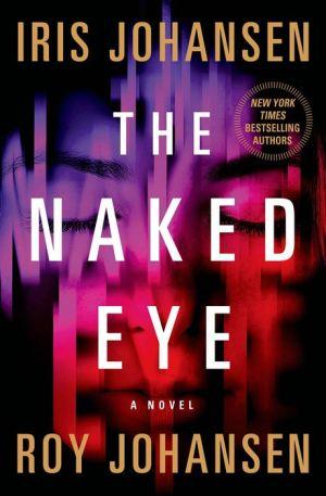 The Naked Eye: A Novel