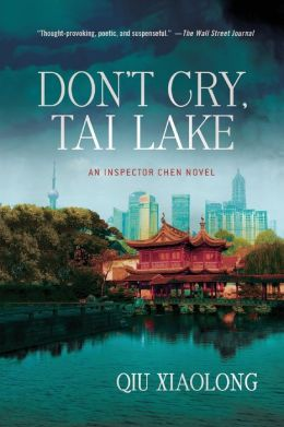 Don't Cry, Tai Lake (Inspector Chen Series #7)