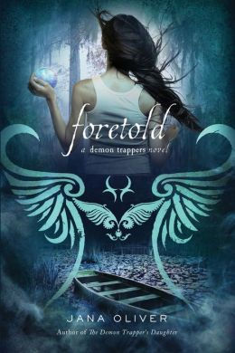Foretold (Demon Trappers Series #4)
