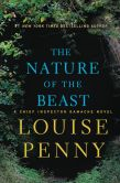 Book Cover Image. Title: The Nature of the Beast (Armand Gamache Series #11), Author: Louise Penny