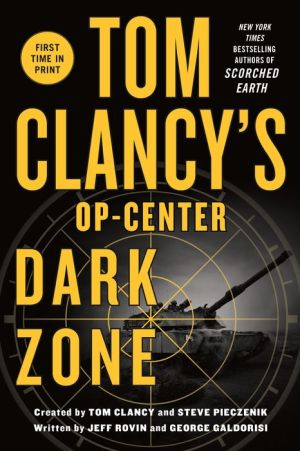 Tom Clancy's Op-Center #16: Dark Zone