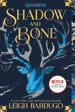 Shadow and Bone (Grisha Trilogy Series #1)