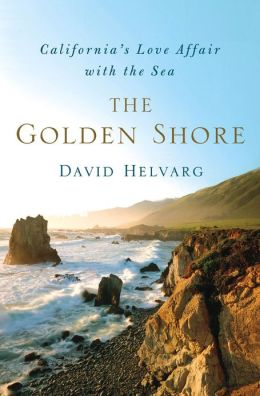 The Golden Shore: California's Love Affair with the Sea
