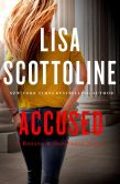 Book Cover Image. Title: Accused (Rosato & Associates Series #12), Author: Lisa Scottoline