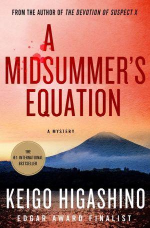 A Midsummer's Equation: A Detective Galileo Novel