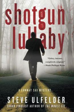 Shotgun Lullaby (Conway Sax Series #3)