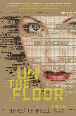 On the Floor: A Novel