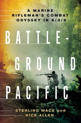 Battleground Pacific: A Marine Rifleman's Combat Odyssey in K/3/5