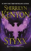 Book Cover Image. Title: Styxx (Dark-Hunter Series #17), Author: Sherrilyn Kenyon
