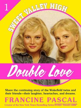 Double Love (Sweet Valley High #1)