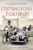 Book Cover Image. Title: Outrageous Fortune:  Growing Up at Leeds Castle, Author: Anthony Russell