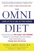 Book Cover Image. Title: The Omni Diet:  The Revolutionary 70% PLANT + 30% PROTEIN Program to Lose Weight, Reverse Disease, Fight Inflammation, and Change Your Life Forever, Author: Tana Amen