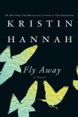 Book Cover Image. Title: Fly Away, Author: Kristin Hannah
