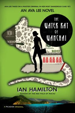 The Water Rat of Wanchai (Ava Lee Series #1)