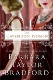 Book Cover Image. Title: The Cavendon Women, Author: Barbara Taylor Bradford