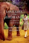 Book Cover Image. Title: Love, Life, and Elephants:  An African Love Story, Author: Daphne Sheldrick