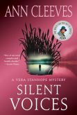 Book Cover Image. Title: Silent Voices (Vera Stanhope Series #4), Author: Ann Cleeves