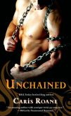 Book Cover Image. Title: Unchained, Author: Caris Roane
