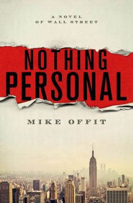BookTrib Blog Tour Review: Nothing Personal by Mike Offit