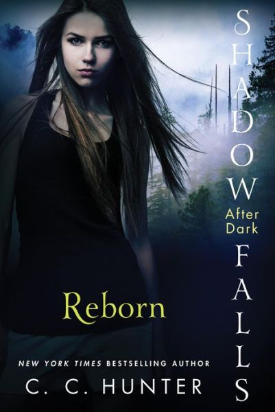 REBORN (Shadow Falls: After Dark Series #1) by Christie Craig writing as CC Hunter