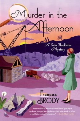 Murder in the Afternoon (Kate Shackleton Series #3)