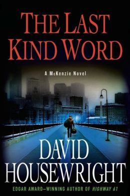 The Last Kind Word: A McKenzie Novel