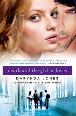 Death and the Girl He Loves (Darklight Series #3)