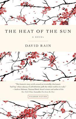 The Heat of the Sun: A Novel