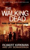 Book Cover Image. Title: The Walking Dead:  Rise of the Governor, Author: Robert Kirkman