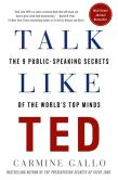 Book Cover Image. Title: Talk Like TED:  The 9 Public-Speaking Secrets of the World's Top Minds, Author: Carmine Gallo
