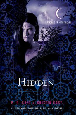 Hidden (House of Night Series #10)