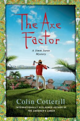 The Axe Factor (Jimm Juree Series #3)
