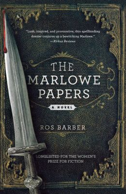 The Marlowe Papers: A Novel