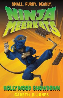 Ninja Meerkats (#4): Hollywood Showdown