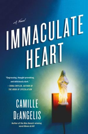 Immaculate Heart: A Novel