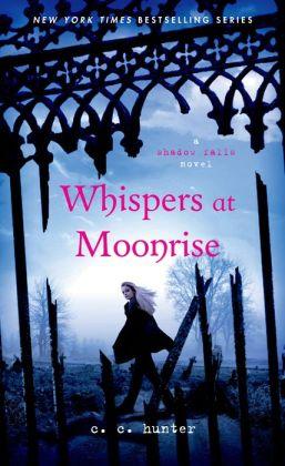 Whispers at Moonrise (Shadow Falls Series #4)