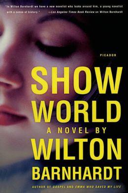 Show World: A Novel