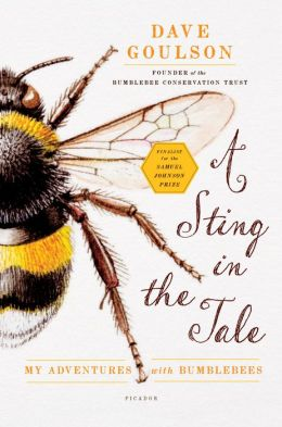 A Sting in the Tale: My Adventures with Bumblebees