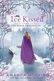Book Cover Image. Title: Ice Kissed (Kanin Chronicles Series #2), Author: Amanda Hocking