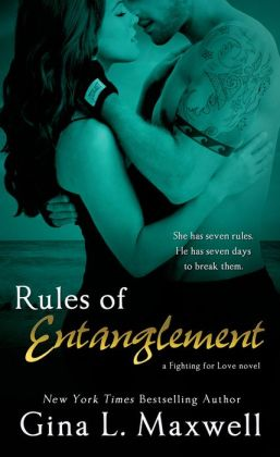 Rules of Entanglement (A Fighting for Love Novel)