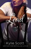Book Cover Image. Title: Lead (Stage Dive Series #3), Author: Kylie Scott
