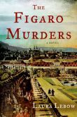 Book Cover Image. Title: The Figaro Murders, Author: Laura Lebow