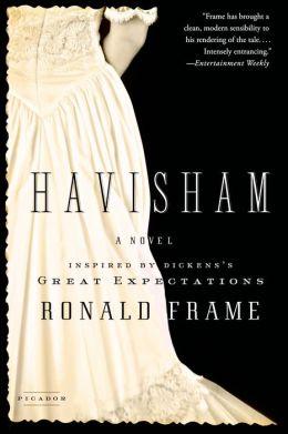 Havisham: A Novel Inspired by Dickens's Great Expectations